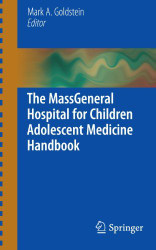 MassGeneral Hospital for Children Adolescent Medicine Handbook by Mark Goldstein