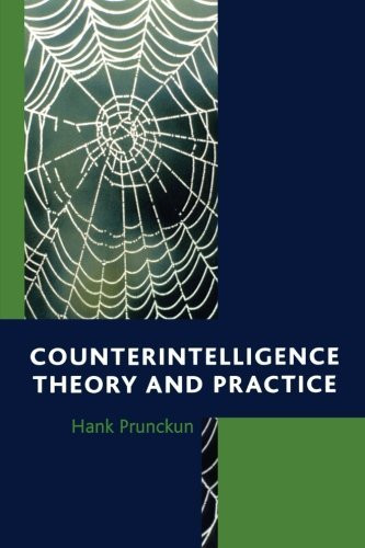 Counterintelligence Theory And Practice