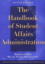 Handbook Of Student Affairs Administration