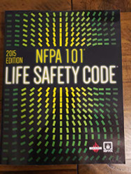 Nfpa 101 Life Safety Code 2015 by Natl Fire Protection Assn