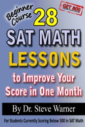 28 New SAT Math Lessons to Improve Your Score in One Month - Beginner Course