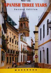 Nassi/Levy Spanish Three Years Workbook