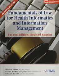 Fundamemtals Of Law For Health Informatics And Information Management