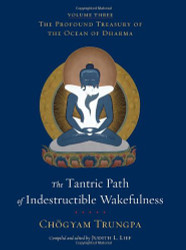 Tantric Path Of Indestructible Wakefulness
