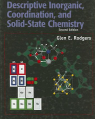 Descriptive Inorganic Coordination And Solid State Chemistry