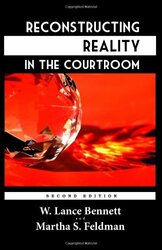 Reconstructing Reality In The Courtroom