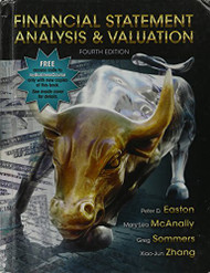 Financial Statement Analysis And Valuation by Peter Easton