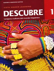 Descubre 1 Lengua Y Cultura Del Mundo Hispanico Teacher'S Annotated Edition