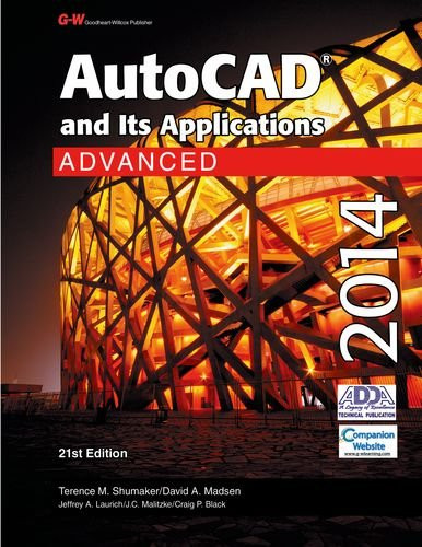 Autocad And Its Applications Advanced 2014