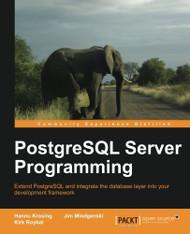 Postgresql Server Programming by Hannu Krosing