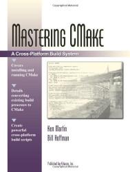 Mastering Cmake by Martin Ken