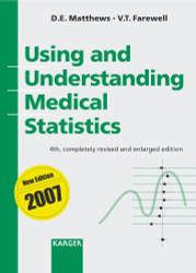 Using and Understanding Medical Statistics