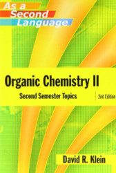 Organic Chemistry As A Second Language by David M Klein