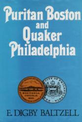 Puritan Boston And Quaker Philadelphia