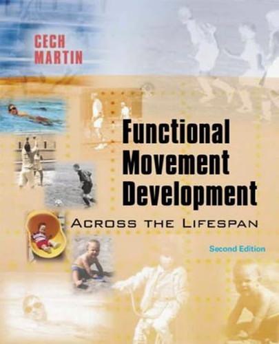 Functional Movement Development Across The Life Span
