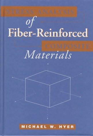 Stress Analysis Of Fiber-Reinforced Composite Materials