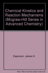 Chemical Kinetics And Reaction Mechanisms