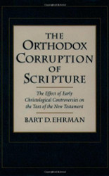 Orthodox Corruption Of Scripture