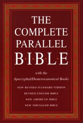 Complete Parallel Bible With The Apocryphal/Deuterocanonical Books