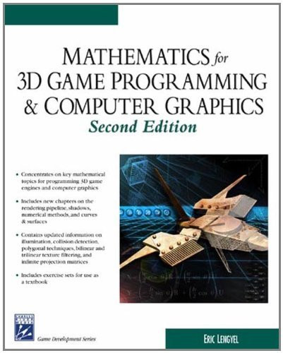 Mathematics For Game Programming And Computer Graphics