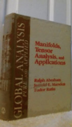 Manifolds Tensor Analysis And Applications by Ralph Abraham