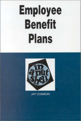 Employee Benefit Plans In A Nutshell - Jay Conison