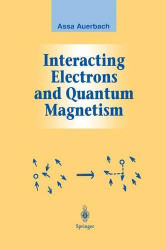 Interacting Electrons And Quantum Magnetism by Assa Auerbach