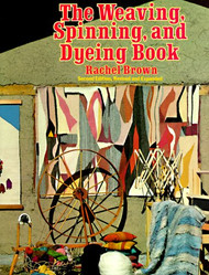 Weaving Spinning And Dyeing Book