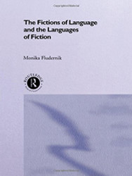 Fictions Of Language And The Languages Of Fiction