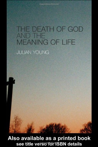 Death Of God And The Meaning Of Life