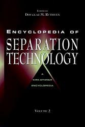 Encyclopedia Of Separation Technology