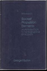 Rocket Propulsion Elements by George Sutton
