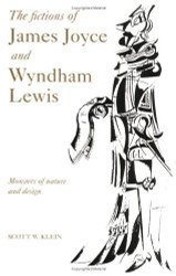 Fictions Of James Joyce And Wyndham Lewis