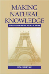 Making Natural Knowledge by Jan Golinski