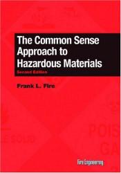 Common Sense Approach To Hazardous Materials