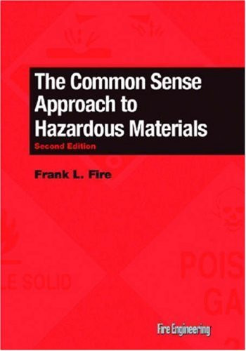 Common Sense Approach To Hazardous Materials