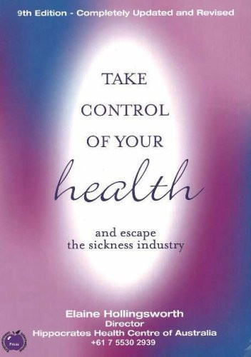 Take Control Of Your Health And Escape The Sickness Industry