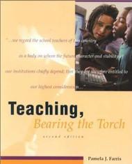Teaching Bearing The Torch