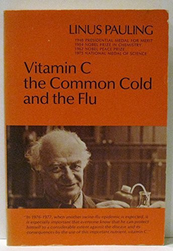Vitamin C The Common Cold And The Flu