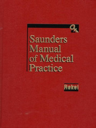 Saunders Manual Of Medical Practice - Robert Rakel