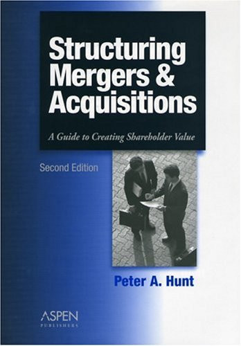 Structuring Mergers And Acquisitions
