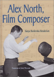 Alex North Film Composer