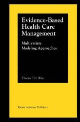Evidence-Based Health Care Management
