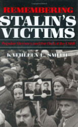 Remembering Stalin's Victims