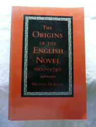 Origins Of The English Novel 1600-1740
