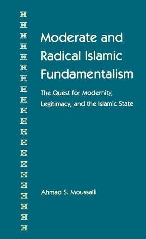 Moderate And Radical Islamic Fundamentalism