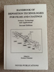Handbook of Deposition Technologies for Films and Coatings  by Rointan Bunshah