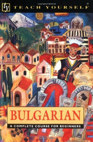 Teach Yourself Bulgarian Complete Course