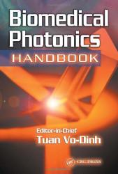 Biomedical Photonics Handbook by Tuan Vo-Dinh