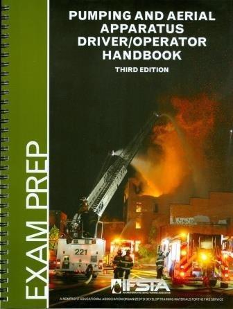 Pumping and Aerial Apparatus Driver/Operator Handbook, 3/e, Exam Prep Book